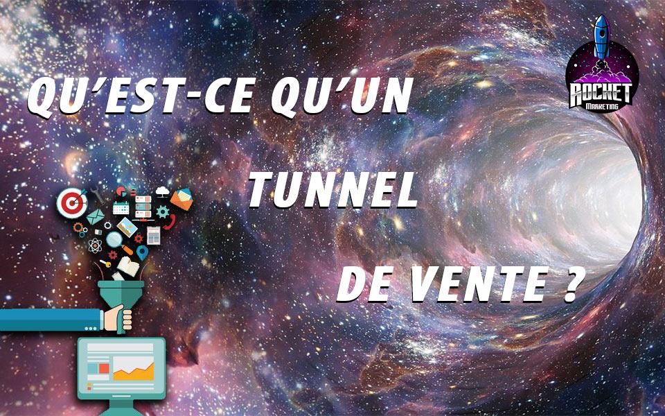 Qu'est-ce qu'un tunnel de vente?